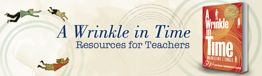 Wrinkle in Time Teacher Resources